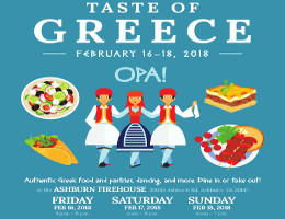 Holy Apostles Greek Orthodox Church of Loudoun County, VA invites you to its TASTE OF GREECE 2018, February 16-18, 2018, at the Ashburn Firehouse in Ashburn, VA. Click here for details!