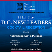 Join The Hellenic Initiative on Thursday, June 20, 2019 at our inaugural D.C. New Leaders Cocktail Reception to support our mission to provide crisis relief and economic development to the Greeks in Greece. Tickets are now on sale and include a two-hour open bar and complimentary appetizers. Click here for details!
