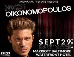 Axion Charity Events presents multi-platinum recording artist Nikos Oikonomopoulos live in Baltimore on Sunday 9/29/19 at the Marriot Baltimore Waterfront.  VIP and reserved table seating tickets on sale exclusively at DCGreeks.com!