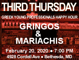 Third Thursday Greek Young Professionals Happy Hour -- 2/20/20 at Gringos & Mariachis in Bethesda, MD! Click here for details!